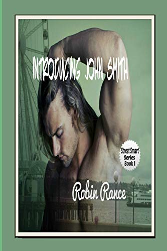 Introducing John Smith: Street Wiser (Paperback): Robin Rance
