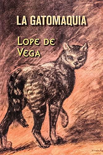 La Gatomaquia: Lope De Vega