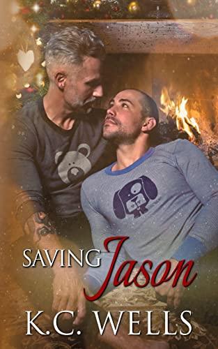 Saving Jason: Wells, K. C.