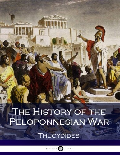 9781540872883: The History of the Peloponnesian War