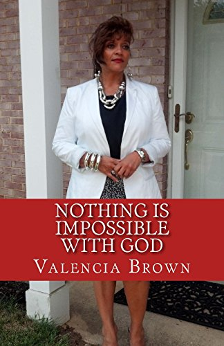 9781540880123: Nothing Is Impossible WIth God