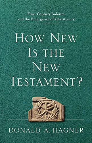 9781540960412: How New Is the New Testament?