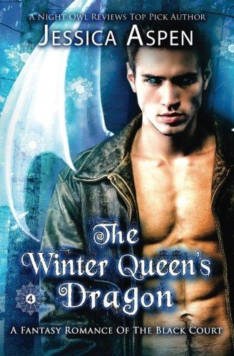 The Winter Queen's Dragon: A Fantasy Romance: Aspen, Jessica