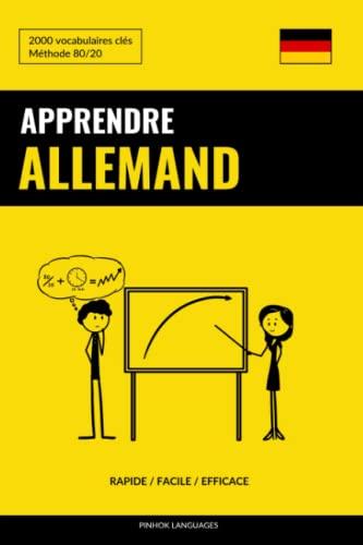 Apprendre L'Allemand - Rapide / Facile /: Languages, Pinhok