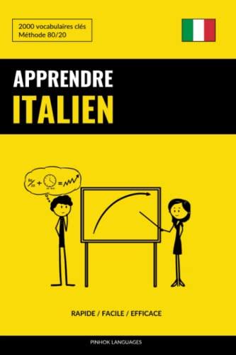 Apprendre L'Italien - Rapide / Facile /: Languages, Pinhok