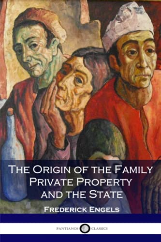 9781541009943: The Origin of the Family Private Property and the State