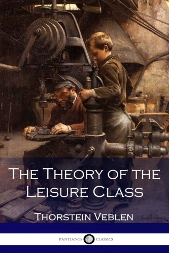 9781541011267: The Theory of the Leisure Class