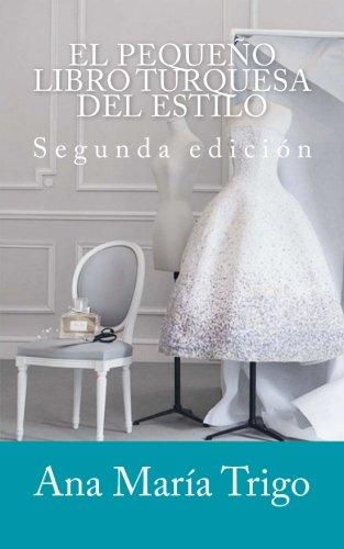 9781541016255: El pequeño libro turquesa del estilo: Conviértete en la mejor versión de ti misma