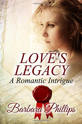 9781541018914: Love's Legacy: A Romantic Intrigue
