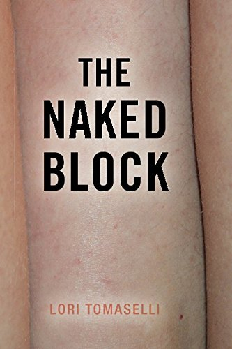 The Naked Block: Lori Tomaselli