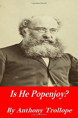 Is He Popenjoy?: Trollope, Anthony