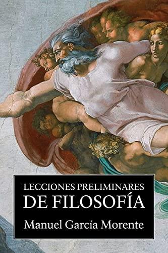 9781541047563: Lecciones preliminares de filosofía (Spanish Edition)