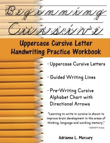 Beginning Cursive: Uppercase Cursive Letter Handwriting Practice: McCauley, Adrianne