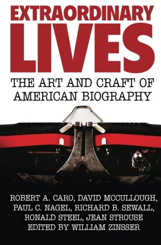 9781541091900: Extraordinary Lives: The Art and Craft of American Biography