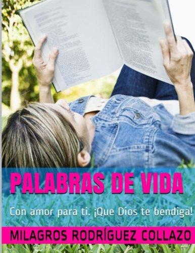 Palabras de Vida: Con Amor Para Ti.: Milagros Rodríguez Collazo