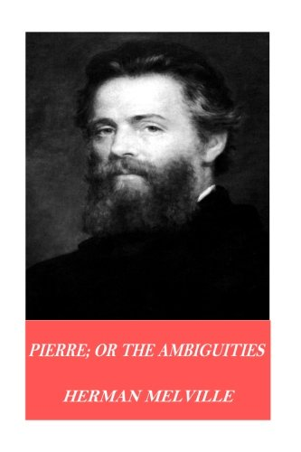 9781541101777: Pierre; or The Ambiguities