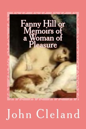 9781541105164: Fanny Hill or Memoirs of a Woman of Pleasure