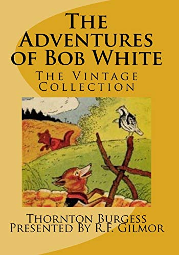 9781541108264: The Adventures of Bob White: The Vintage Collection