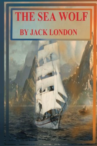 The Sea Wolf (Paperback): Jack London