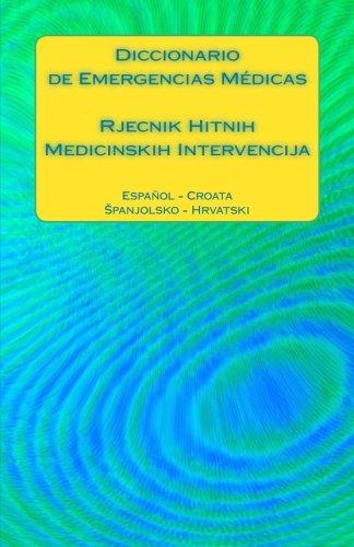 Diccionario de Emergencias Medicas / Rjecnik Hitnih: Edita Ciglenecki