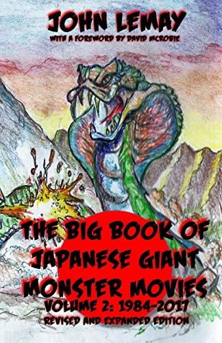 The Big Book of Japanese Giant Monster: LeMay, John
