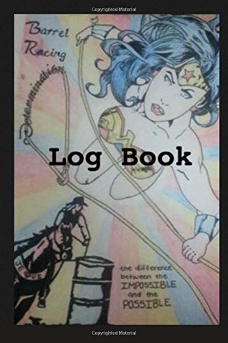 Barrel Racing Log Book
