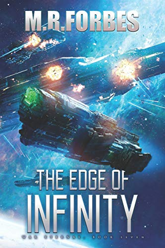 The Edge of Infinity (War Eternal) (Volume 7): M.R. Forbes