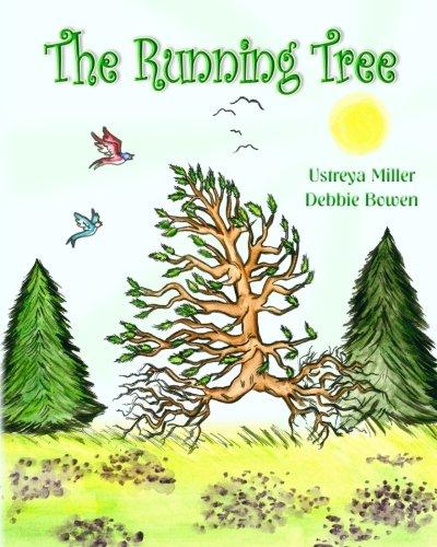 The Running Tree: Ustreya Miller