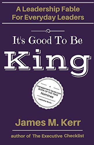 It's Good To Be King: A Leader