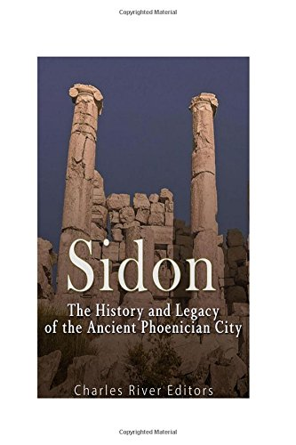 9781541157866: Sidon: The History and Legacy of the Ancient Phoenician City