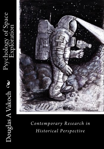 9781541158474: Psychology of Space Exploration: Contemporary Research in Historical Perspective