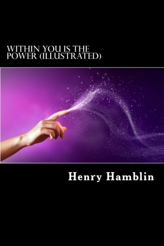9781541189973: Within You Is The Power (Illustrated)