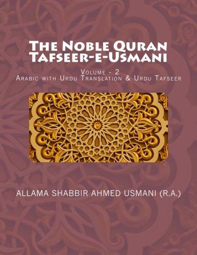 The Noble Quran - Tafseer-E-Usmani - Volume: Usmani (R a.