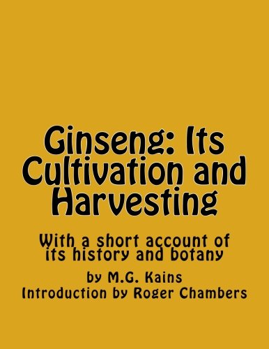 9781541210547: Ginseng: Its Cultivation and Harvesting: With a short account of its history and botany