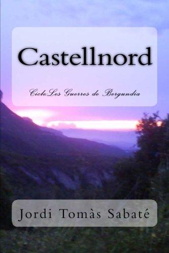 Castellnord: Les Guerres de Bergundia: Sabate, Jordi Tomas
