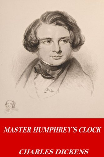 Master Humphrey s Clock (Paperback): Charles Dickens