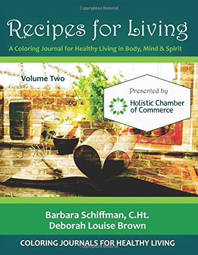 Recipes for Living: A Coloring Journal for: Deborah Louise Brown,
