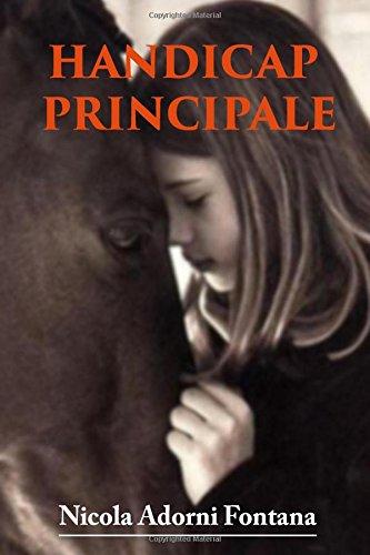 Handicap Principale (Paperback): Nicola Adorni Fontana
