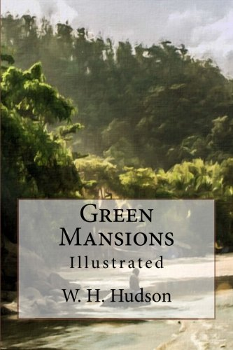 9781541233485: Green Mansions: Illustrated