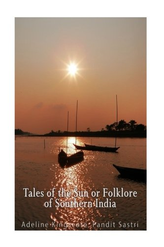 Tales of the Sun or Folklore of: Kingscote, Mrs Howard