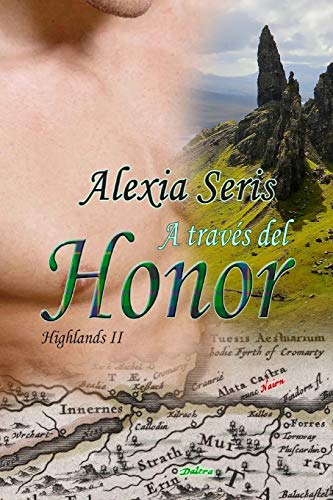 A trav?s del honor (Highlands) (Volume 2) (Spanish Edition)