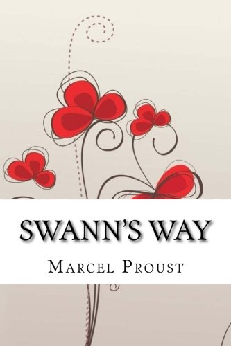 9781541251663: Swann's Way: Remembrance of Things Past, Volume One