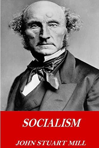 Socialism: John Stuart Mill