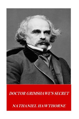 9781541252882: Doctor Grimshawe's Secret