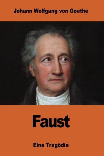 9781541258273: Faust: Eine Tragödie (German Edition)