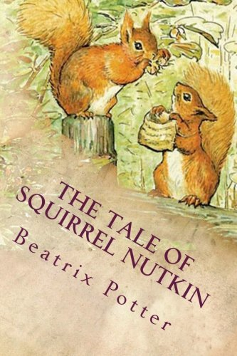 9781541263451: The Tale of Squirrel Nutkin: Illustrated