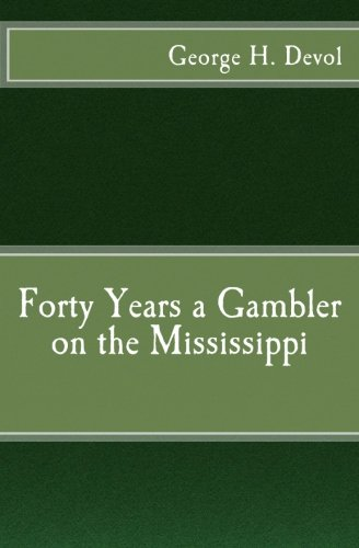 9781541264021: Forty Years a Gambler on the Mississippi