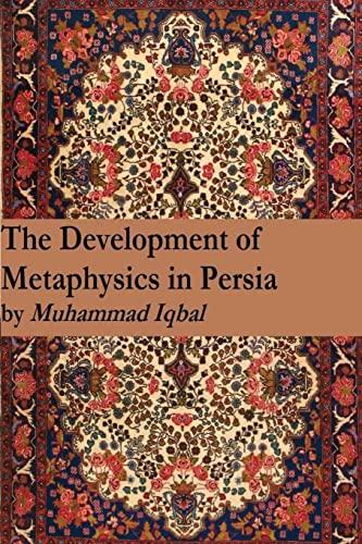9781541269774: The Development of Metaphysics in Persia