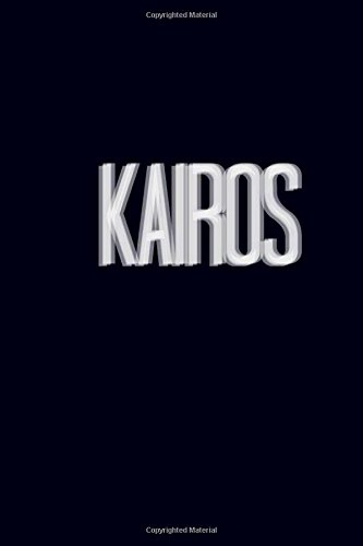 Kairos Literary Magazine, Volume 1: 2016-2017 (Paperback): Various Authors