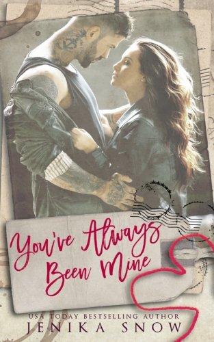 You ve Always Been Mine (You re: Jenika Snow